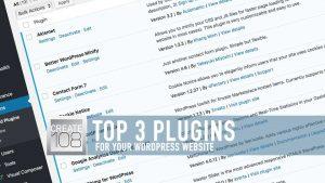 Three Top WordPress Plugins To Speed Up Your Website