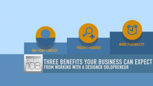 Three Benefits Your Business Can Expect From Working with a Design Solopreneur